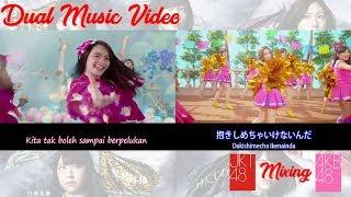 JKT48 & AKB48 Dakishimecha Ikenai [Tidak Boleh Pelukan 抱きしめちゃいけない ]