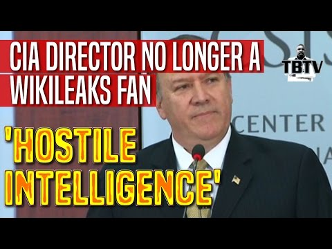 CIA Director Names Wikileaks 'A Non-State Hostile Intelligence Service'
