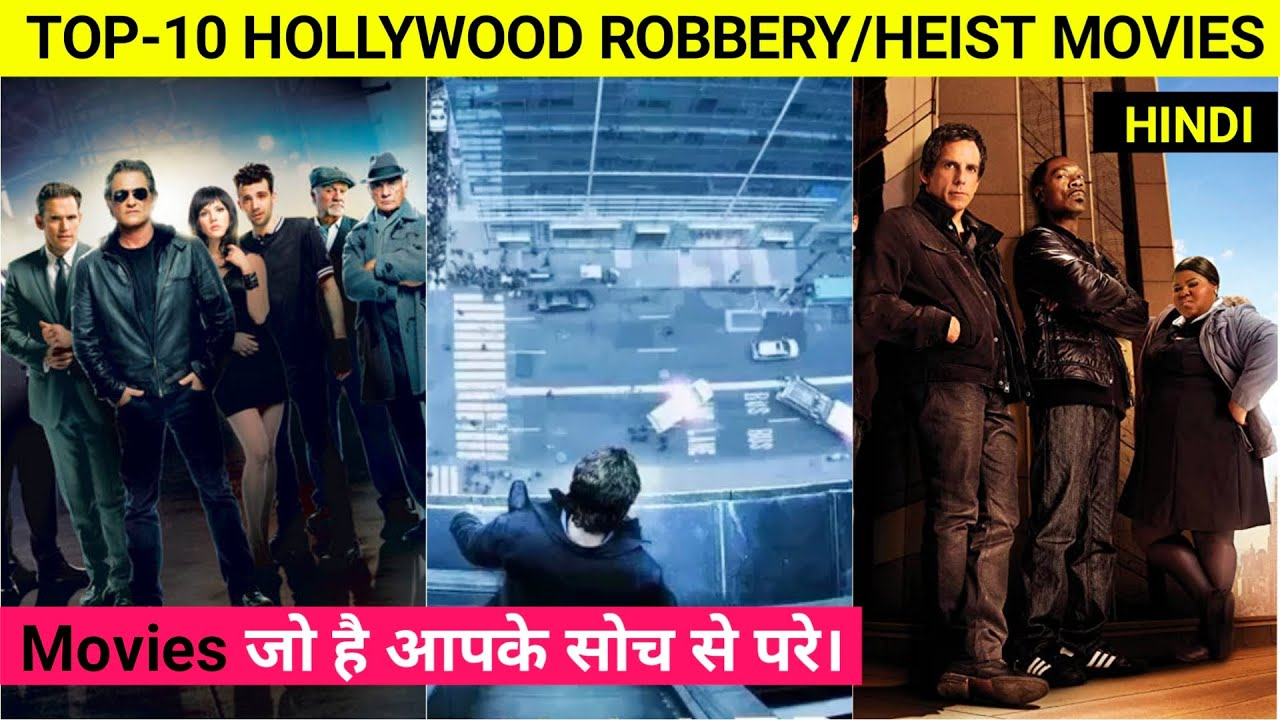 Download Top 10 Best Hollywood Robbery Movies In Hindi