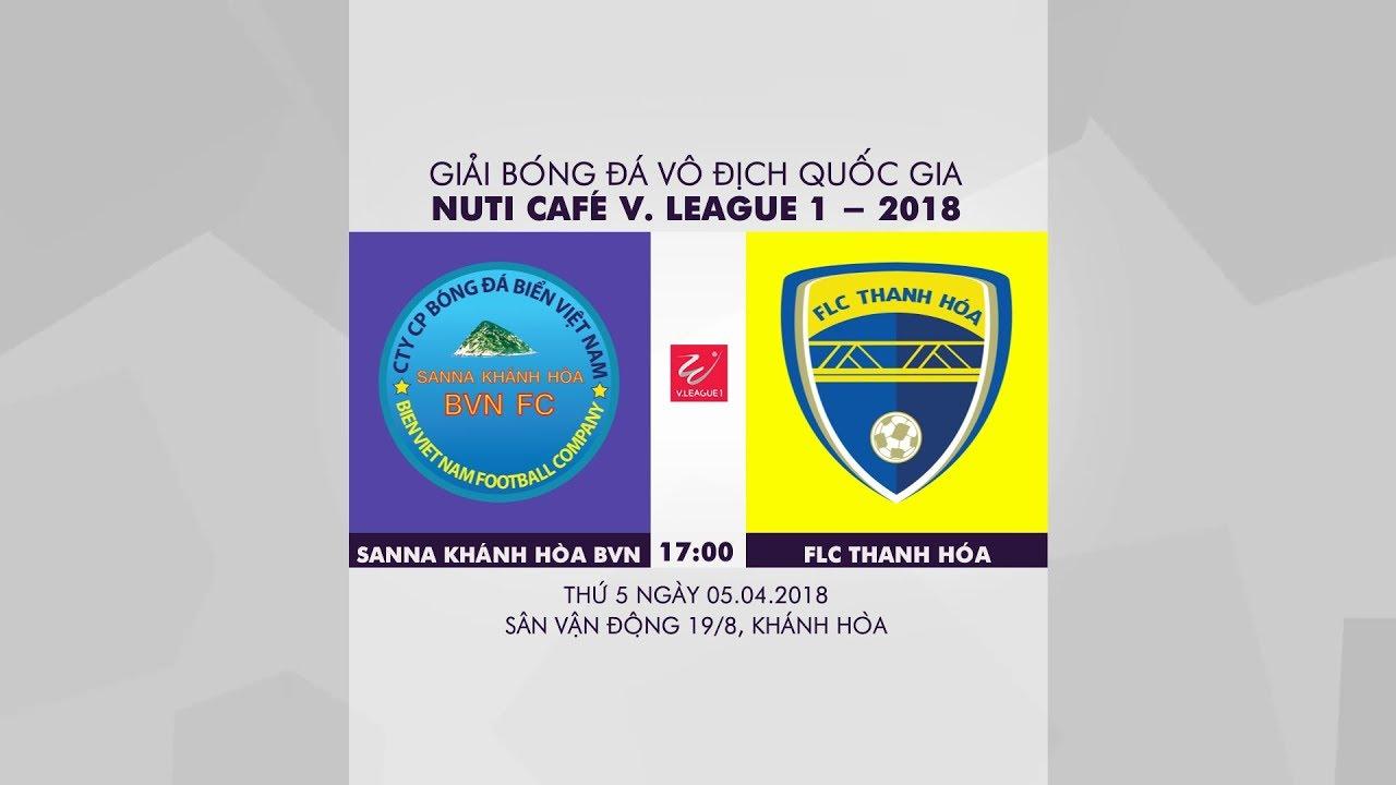 Xem lại: Sanna Khánh Hòa BVN vs FLC Thanh Hóa