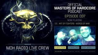 Video Official Masters of Hardcore Podcast 037 by MOH Radio Live Crew download MP3, 3GP, MP4, WEBM, AVI, FLV November 2017