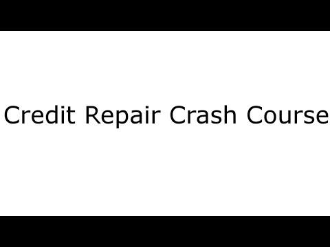 Credit Repair Crash Course