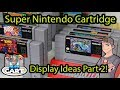 Super Nintendo Game Collection Display Ideas (Part 2)