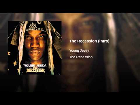 The Recession (Intro)
