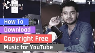 Download My Background Music & How to Get Copyright Free Music | Hindi - हिंदी