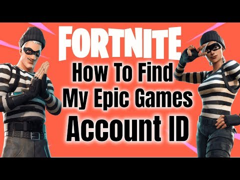 How To Find Your Epic Games Account ID (fortnite)