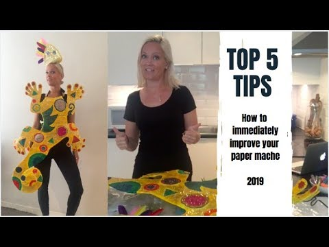 Top 5 tips to better paper mache