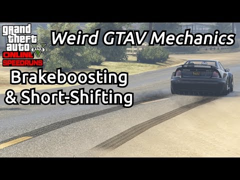 Weird Mechanics In GTAV Guide - Brakeboosting And Short-Shifting