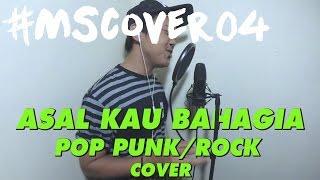 Armada - Asal Kau Bahagia (Pop Punk/Rock cover) by MSFirmansyah