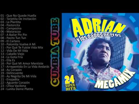 Adrián y los Dados Negros - Megamix Enganchados