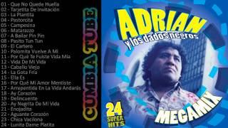 Adrian y los Dados Negros - Megamix Enganchados