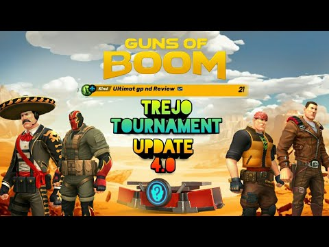 Update 4.0 | Trejo tournament || Guns of Boom