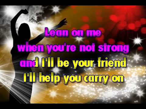 Bill Withers - Lean on Me Karaoke