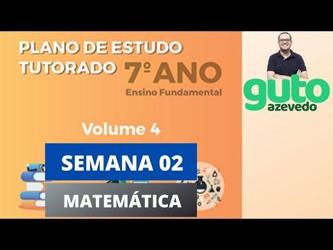 PET 2020 Volume 4 | 7º ano Fundamental | Semana 2 | Matemática | Guto Azevedo