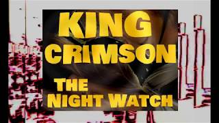 Скачать King Crimson The Night Watch