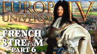 Europa Universalis IV | The French Stream | Part 6