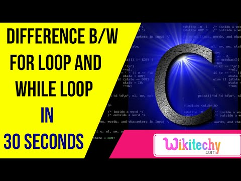 difference between for and while loop in c | C programming interview questions | wikitechy.com