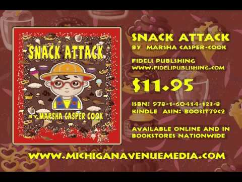 Snack Attack Book Video Trailer by Marsha Casper Cook