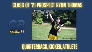 Class of 2021 Dual Threat QB/Kicker Ryon Thomas