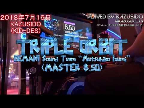 【新曲】TRIPLE ORBIT LV,8 50(3回目何とかFULL COMBO&繋ぎ直し!) KAZUSIDO 動画 345