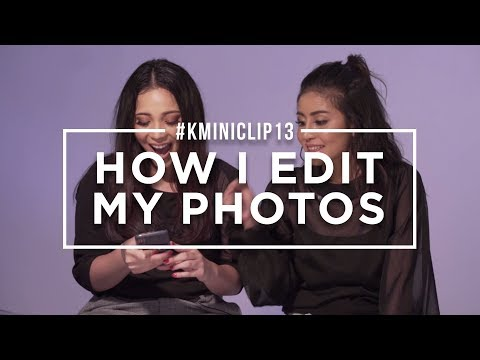 #KMINICLIP13 - HOW I EDIT MY PHOTOS (BY @AWKARIN & @NICHELLEDERISKA)