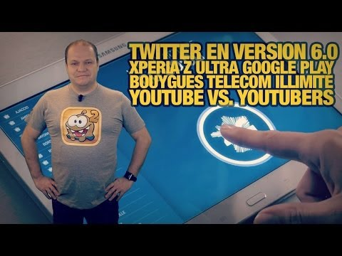 #freshnews 565 Twitter 6.0. Sony Xperia Z Ultra Google Play Edition. Bouygues Telecom