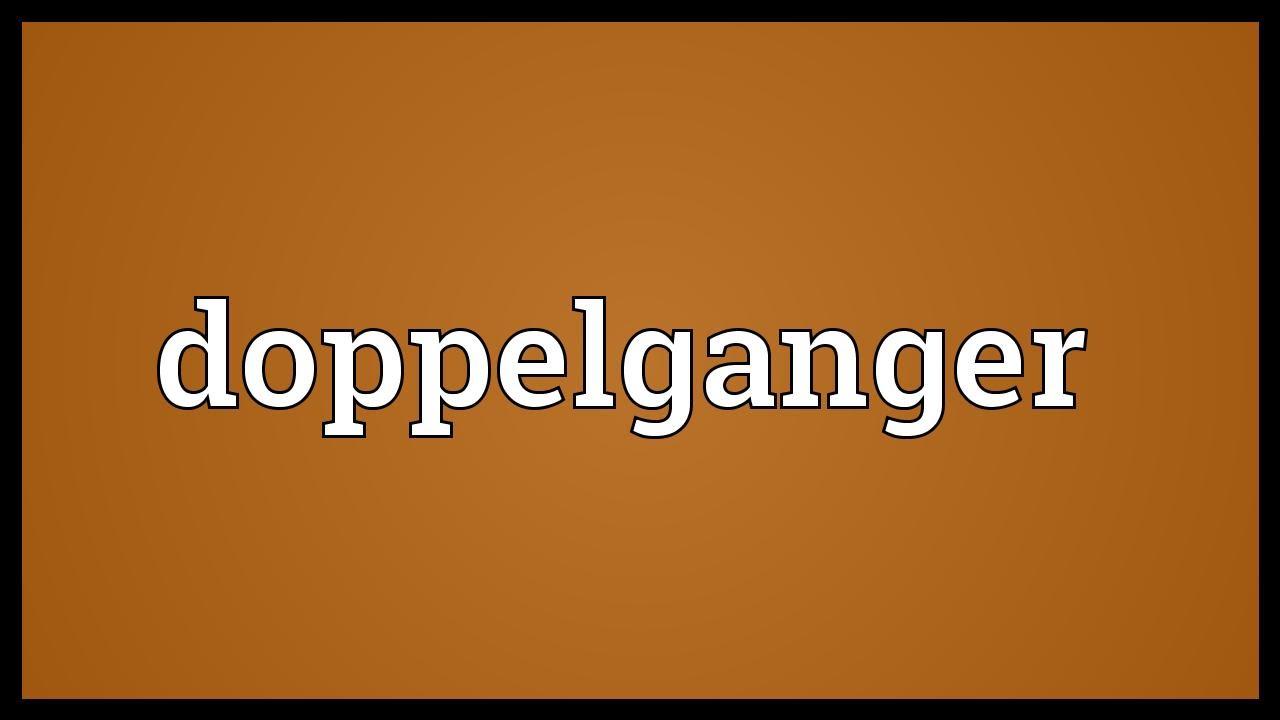 Doppelganger Meaning