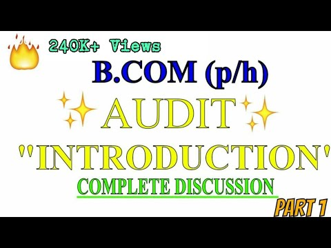 INTRODUCTION TO AUDIT | AUDITING lectures for B.COM 2ND YEAR | | PART 1 OF 2 | SOL AND REGULAR |