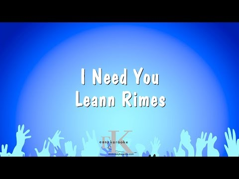 I Need You - Leann Rimes (Karaoke Version)