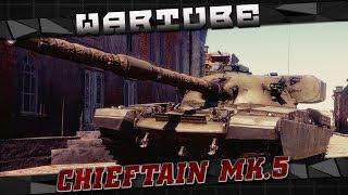 Chieftain Mk.5 - 'В стремлении к совершенству'   War Thunder