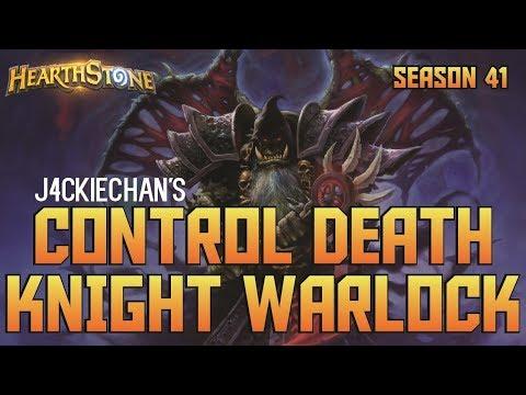 J4CKIECHAN's Control Death Knight Warlock (Deck Spotlight)