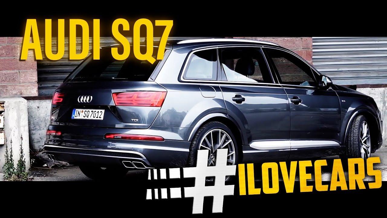 Audi SQ7 435PS 2016 V8T 4.0TDI quattro Test / review - #ilovecars - YouTube