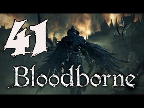 Bloodborne Gameplay Walkthrough - Part 41: Celestial Emissary
