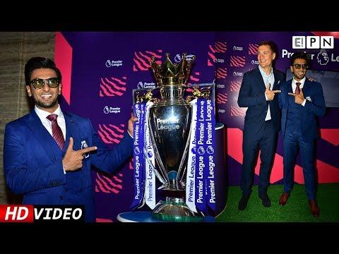 Ranveer Singh Turns 1st BRAND AMBASSADOR For English Premier League India   Prime Bollywood   EPN