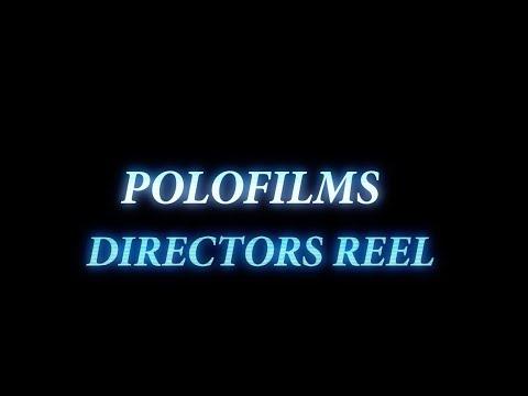 Polofilms Directors Reel Vol.1