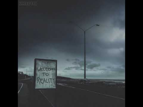Download Z3R0 - Welcome To Reality [Official Audio]