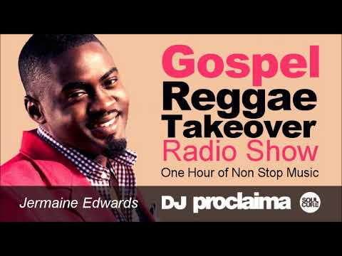 GOSPEL REGGAE 2018  - One Hour Gospel Reggae Takeover Show - DJ Proclaima 25th May