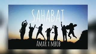AmarMg X DidietMG - Sahabat