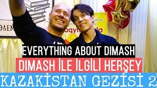 Kazakhstan Trip 2 - Everything About Dimash