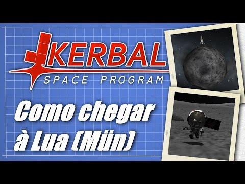 Tutorial De Como Chegar à Lua (Mün) - Kerbal Space Program [PT-BR]