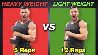 Low Reps Heavy Weight VS High Reps Light Weight for Muscle Growth