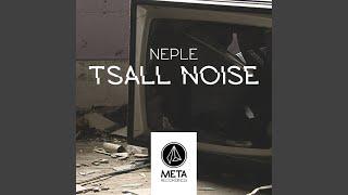 Gambar cover Tsall Noise (Original Mix)