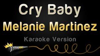 Скачать Melanie Martinez Cry Baby Karaoke Version
