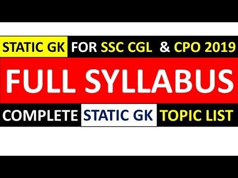 IMPORTANT - STATIC GK FULL SYLLABUS FOR SSC CGL 2019 |COMPLETE LIST OF STATIC GK TOPICS FOR SSC CGL