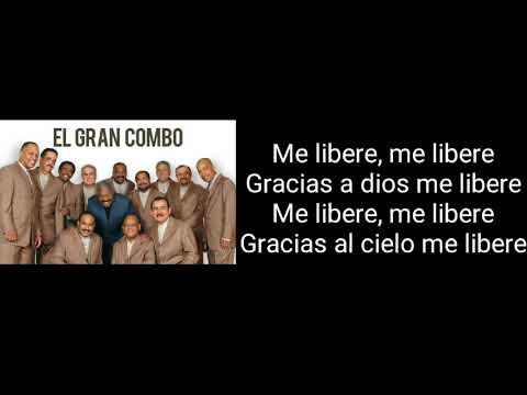 El Gran Combo - Me libere (letras) Lyrics