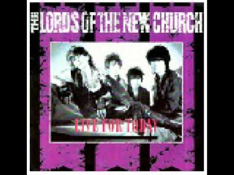 Lords of the New Church - Live for today