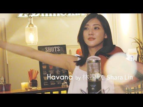 《Havana》cover By 林逸欣 Shara Lin