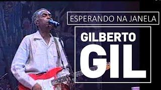 Gilberto Gil - Esperando na janela - DVD São João Vivo! (2001)