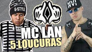 🔴5 LOUCURAS FEITAS PELO MC LAN