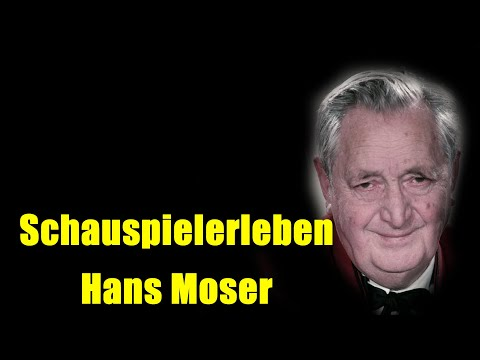 Schauspielerleben: Hans Moser (Staffel 6 / Folge 8, 2019)